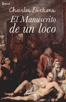 EL MANUSCRITO  DE UN LOCO