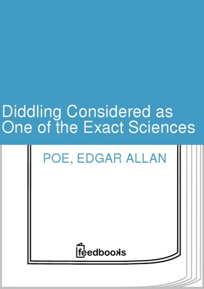 Diddling Considered as One of the Exact Sciences