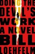 Doing the Devil's Work