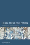 Hegel, Freud and Fanon: The Dialectic of Emancipation