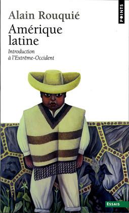 Amérique latine. Introduction à l'Extrême-Occident