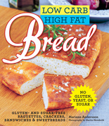 Low Carb High Fat Bread