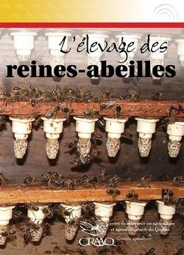 L'élevage des reines-abeilles