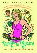 Tangle in Tijuana: Miss Adventure #1