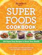 Super Foods Cookbook: 184 Super Easy Recipes to Boost Your Health