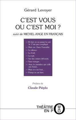 C'est vous ou c'est moi suivi de Michel-Ange en français