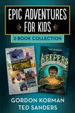 Epic Adventures for Kids 2-Book Collection