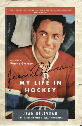 Jean Béliveau: My Life in Hockey