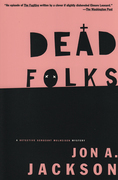 Dead Folks: A Detective Sergeant Mullheisen Mystery