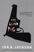 The Blind Pig: Detective Sergeant Mulheisen Mysteries