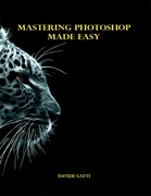Mastering Photoshop Made Easy