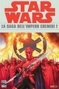 Star Wars - La saga dell'Impero Cremisi 1