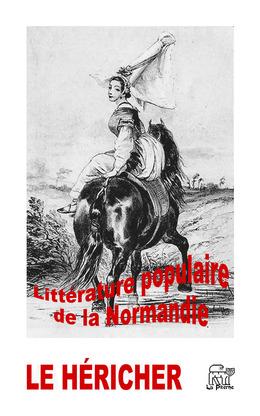 Littérature populaire de la Normandie