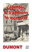 Légendes et traditions de mon pays