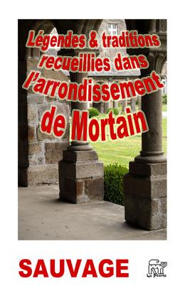 Légendes recueillies dans l'arrondissement de Mortain