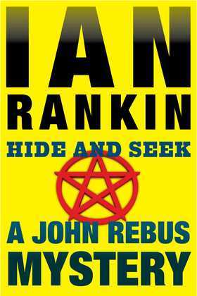 Hide and Seek: An Inspector Rebus Mystery