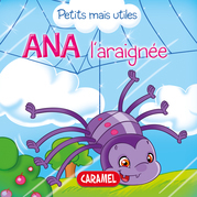 Ana l'araignée