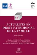 Actualités en droit patrimonial de la famille