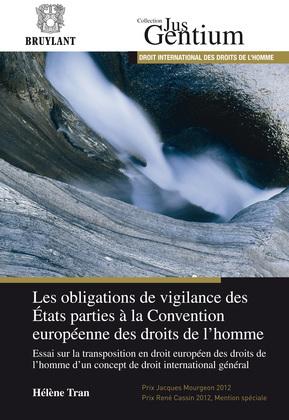 Les obligations de vigilance des États parties à la Convention européenne des droits de l'homme