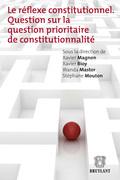 Le réflexe constitutionnel