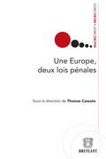 Une Europe, deux lois pénales