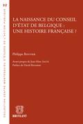 La naissance du Conseil d'État de Belgique : une histoire française ?