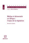 Médias et démocratie en Afrique : l'enjeu de la régulation