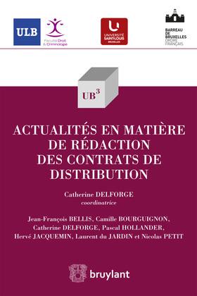 Actualités en matière de rédaction des contrats de distribution