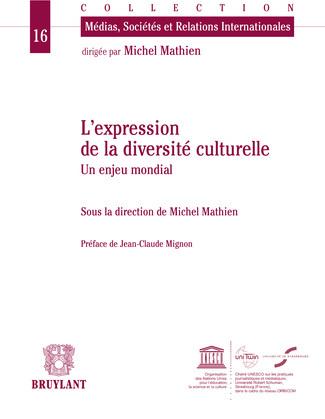 L'expression de la diversité culturelle