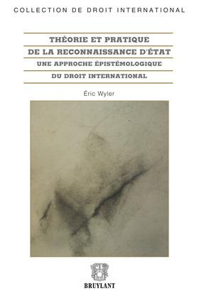 Théorie et pratique de la reconnaissance d'État