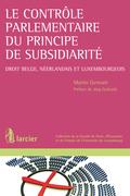 Le contrôle parlementaire du principe de subsidiarité