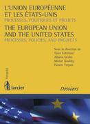 L'Union européenne et les Etats-Unis / The European Union and the United States