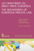 Les frontières du droit privé européen / The Boundaries of European Private Law