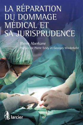 La réparation du dommage médical et sa jurisprudence