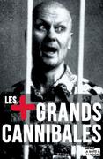 Les plus grands cannibales