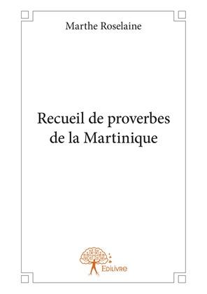 Recueil de proverbes de la Martinique