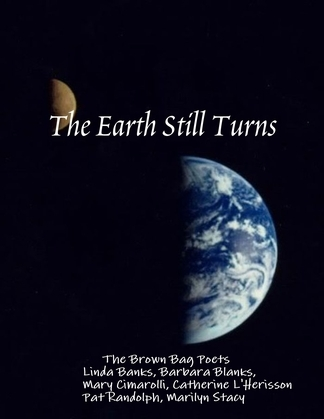 The Earth Still Turns