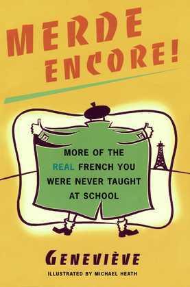 Merde Encore!