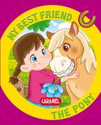 My Best Friend, the Pony