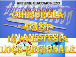 CHIRURGIA FAST in Anestesia loco-regionale