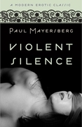 Violent Silence (Modern Erotic Classics)