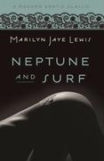Neptune and Surf (Modern Erotic Classics)