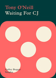 Waiting For CJ