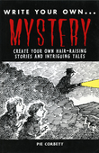 WRITE YOUR OWN: Mystery