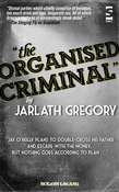 The Organised Criminal