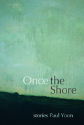 Once the Shore: Stories