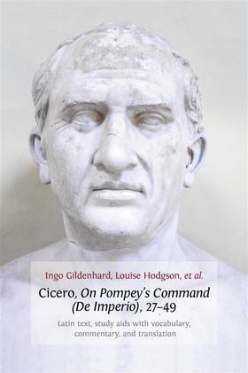 Cicero, On Pompey's Command (De Imperio), 27-49