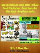 Kid Books Sets: Blaster! Boomer! Slammer! Popper, Banger!: Fart Book Set: Vol. 2 + Vol. 3 + Dog Jerks