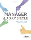 Manager au XXIe siècle