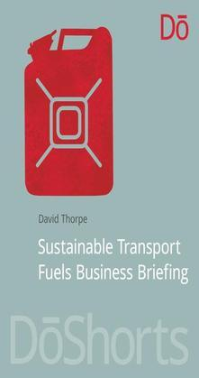 Sustainable Transport Fuels Business Briefing